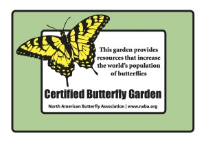 NABA certified butterfly gardeners may purchase an outdoor, weatherproof certification sign with a Swallowtail image that is suitable for all types of butterfly gardens.